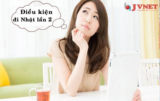 Điều kiện đi Nhật lần 2